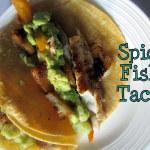 Spicy Fish Tacos with Mango Guacamole