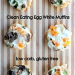Cheesy Egg White Veggie Breakfast Muffins {low carb, gluten free}