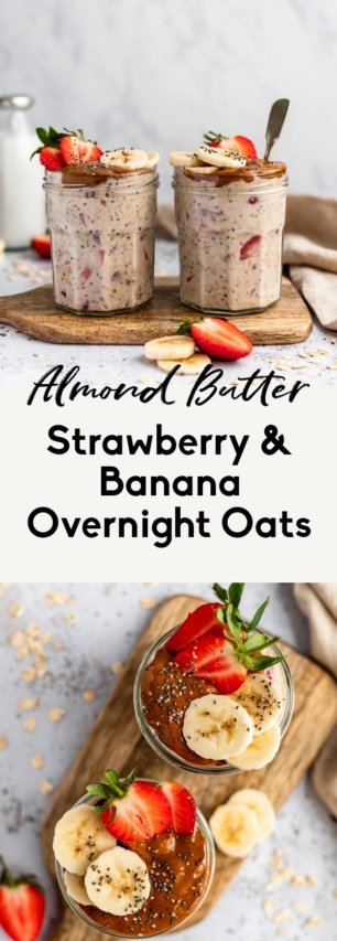 collage of almond butter, strawberry & banana overnight oats