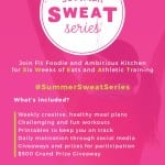 Introducing: Summer SWEAT Series!