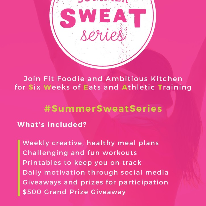 The Summer SWEAT Series by Ambitious Kitchen & Fit Foodie Finds