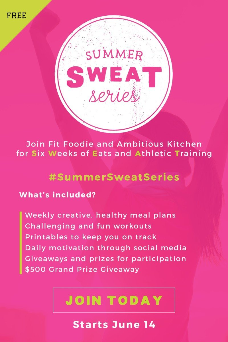 Summer SWEAT Series - a 6-week fitness and nutrition plan by two healthy food bloggers Ambitious Kitchen and Fit Foodie Finds #fitness #health #cleaneating