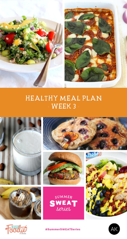 Summer SWEAT Series: Week 3 Meal Plan + Grocery List #SummerSWEATseries
