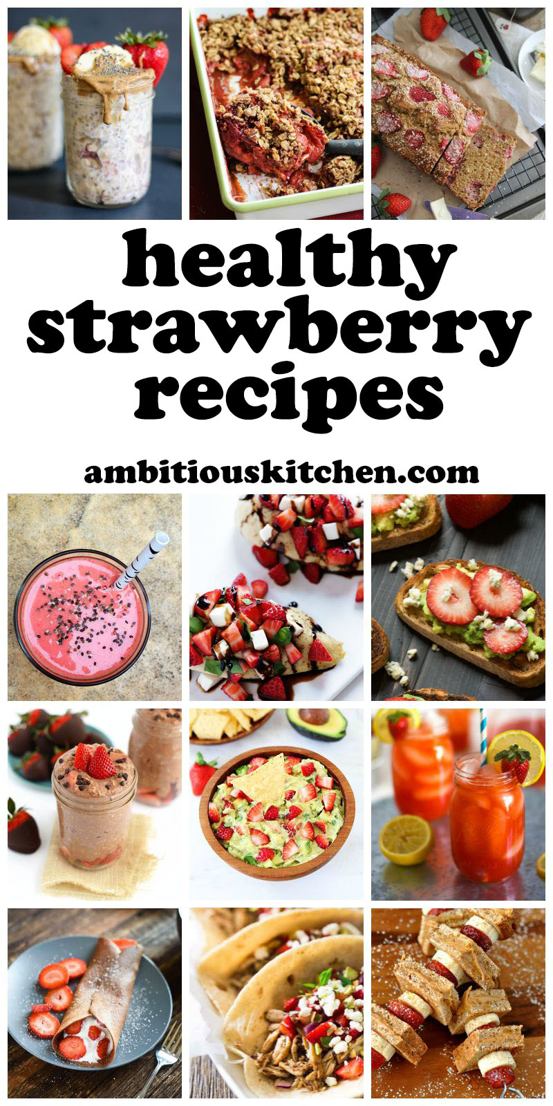 Healthy Strawberry Recipes from ambitiouskitchen.com