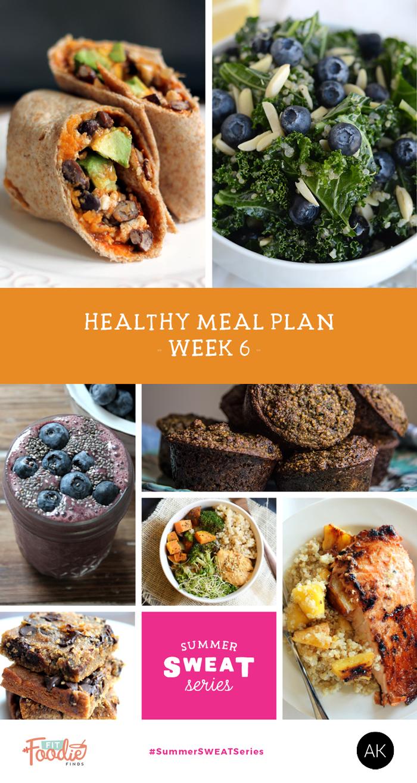 Week 6 of the #SummerSWEATSeries Nutrition Plan #cleaneating #mealplan