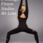 Wellness Wednesday: Introduction to Classpass + 5 Chicago Classpass Studios We Love