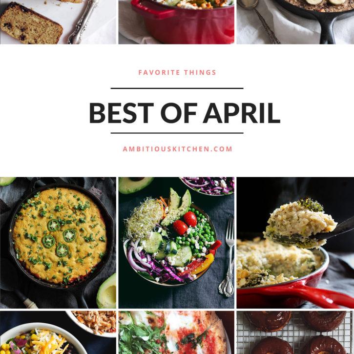 Ambitious Kitchen's Best of April 2016