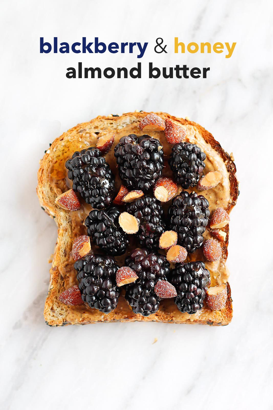 Blackberry & honey almond butter breakfast toast + healthy toast toppings!