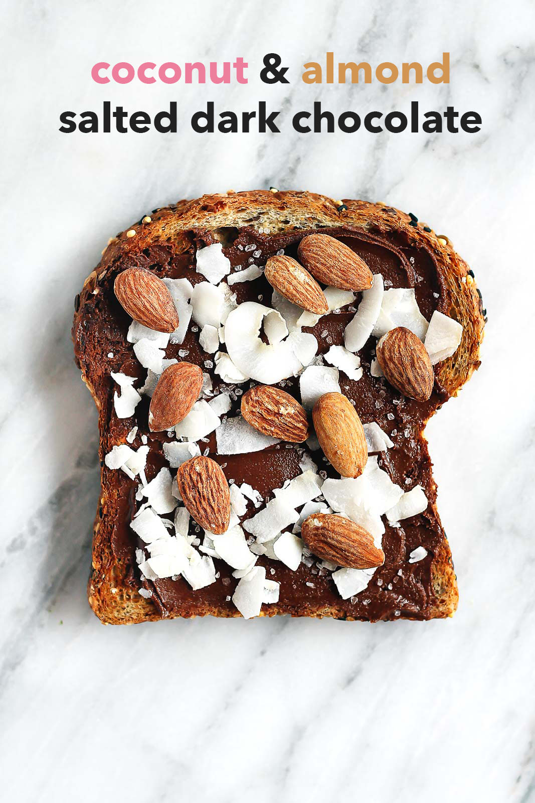 coconut and almond dark chocolate healthy breakfast toast with text overlay