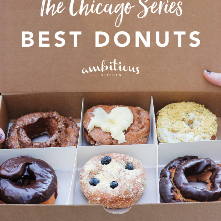 The Best Donuts in Chicago by Ambitious Kichen