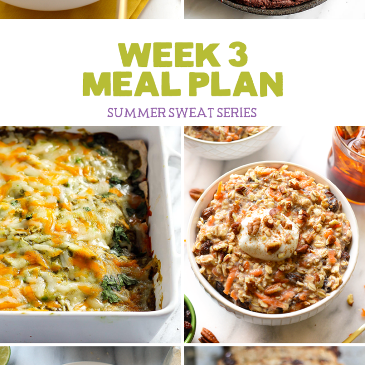 Summer Sweat Series Week 3 Nutrition Plan + Grocery List
