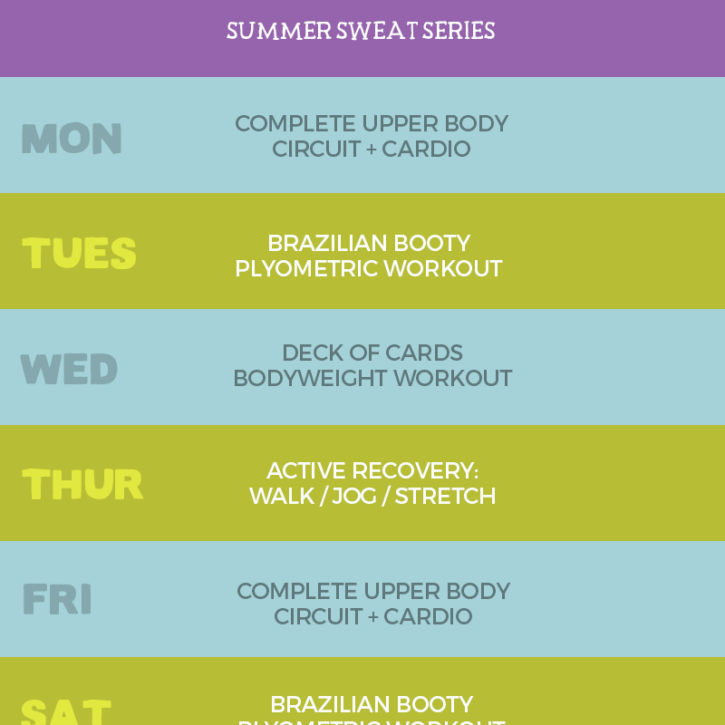 Week 4 of the Summer Sweat Series workouts + meal plans!