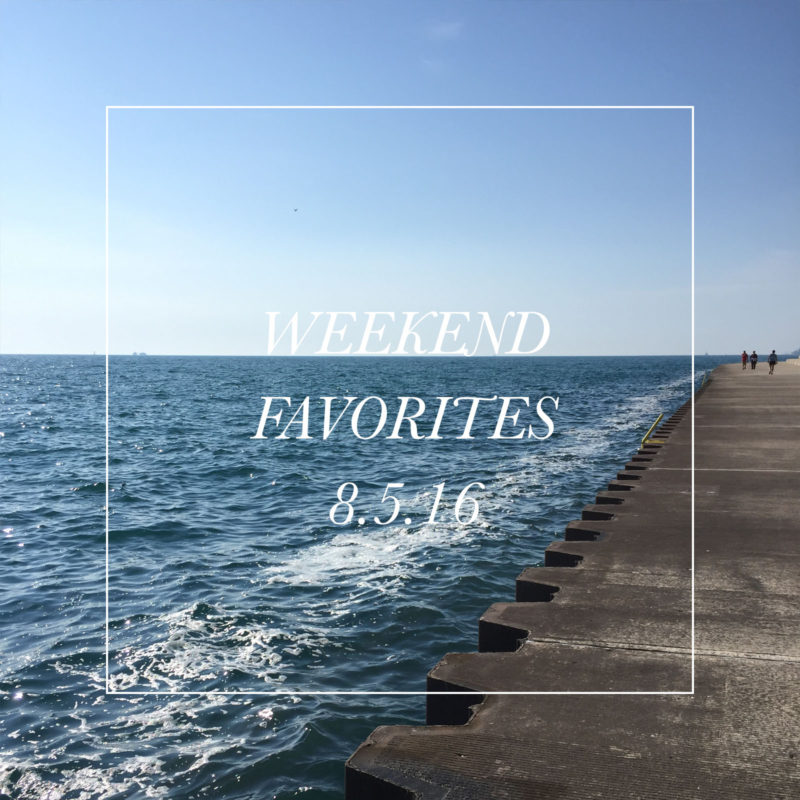 weekend favorites 8.5.16 graphic