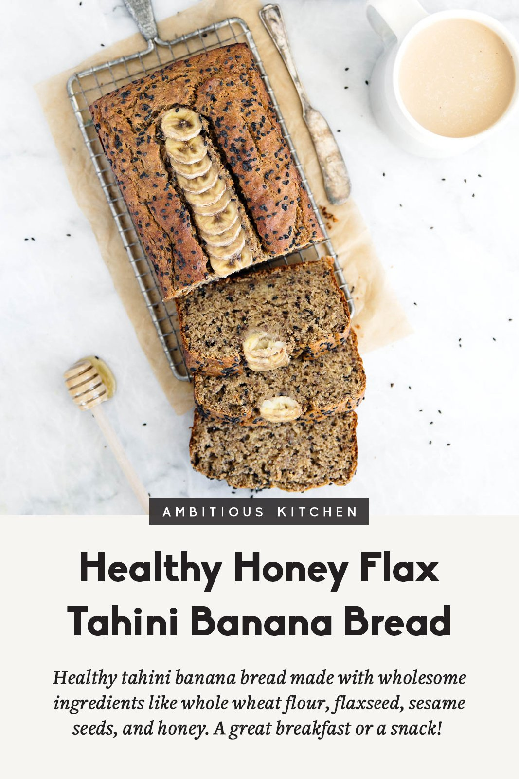 Healthy Tahini Banana Bread made with whole wheat flour, flaxseed, sesame seeds and naturally sweetened with honey. This oil-free healthy banana bread is wonderful toasted with a drizzle of honey.