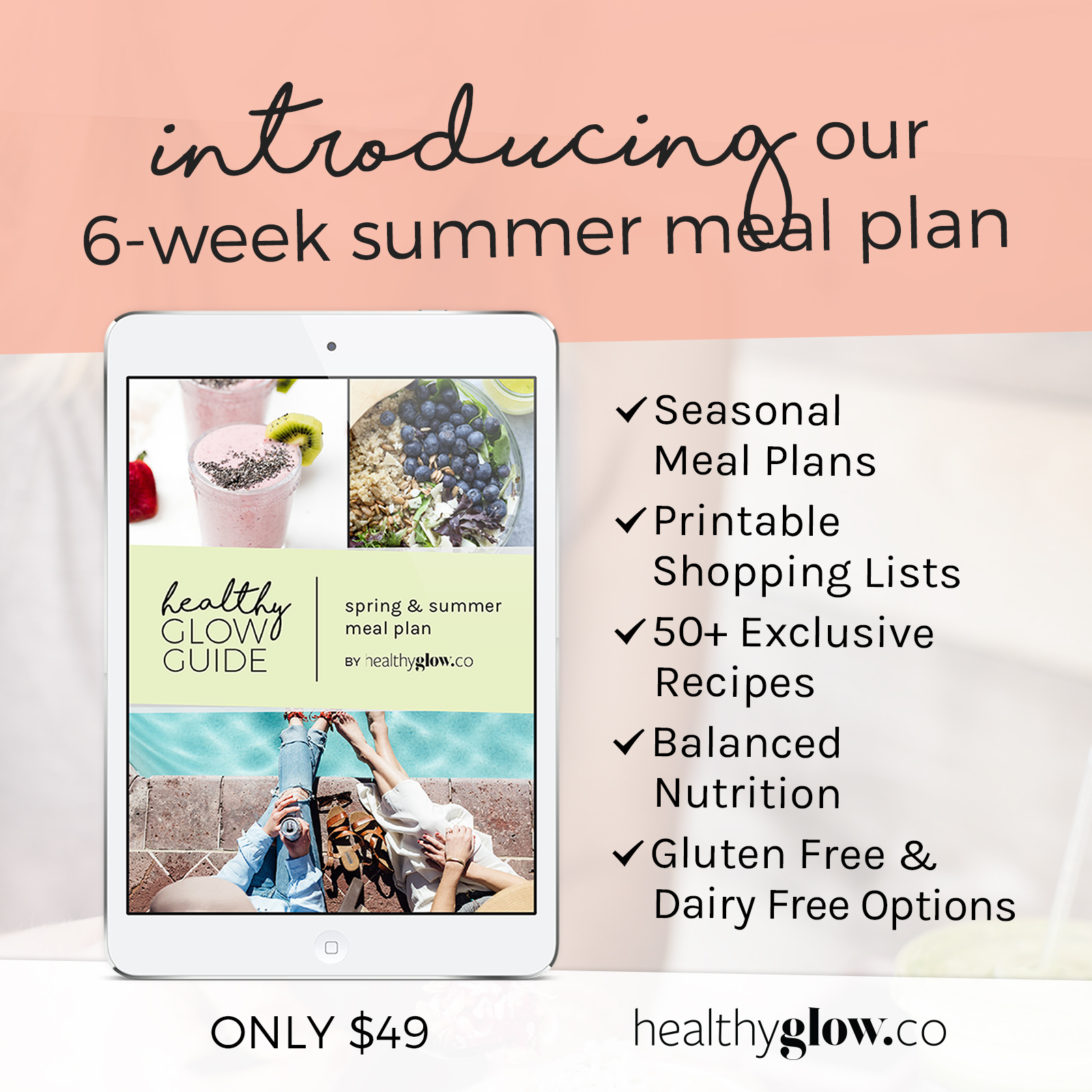 Its Here Healthy Glow Guide Summer Meal Plan Free 7 Days Of