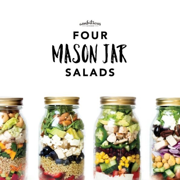 Meal Prep Idea 4 Healthy Mason Jar Salads Ambitious Kitchen