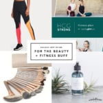 AK Gift Guide 2017: For the Beauty & Fitness Buff