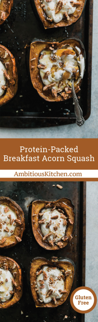 Breakfast acorn squash baked with spices and stuffed with yogurt, pecans and a drizzle of honey. A delicious, protein-packed meal to start your morning!