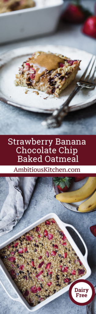 Easy to make healthy baked oatmeal with banana, strawberries and chocolate chips -- great for meal prepping or serving for brunch!