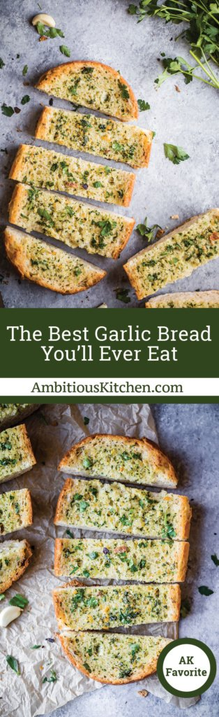 The BEST garlic bread has fresh herbs, tons of flavorful garlic, and is perfectly toasted. This garlic bread is a guaranteed crowd-pleaser!