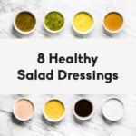 8 Homemade Healthy Salad Dressings that Literally Take 5 Minutes to Make