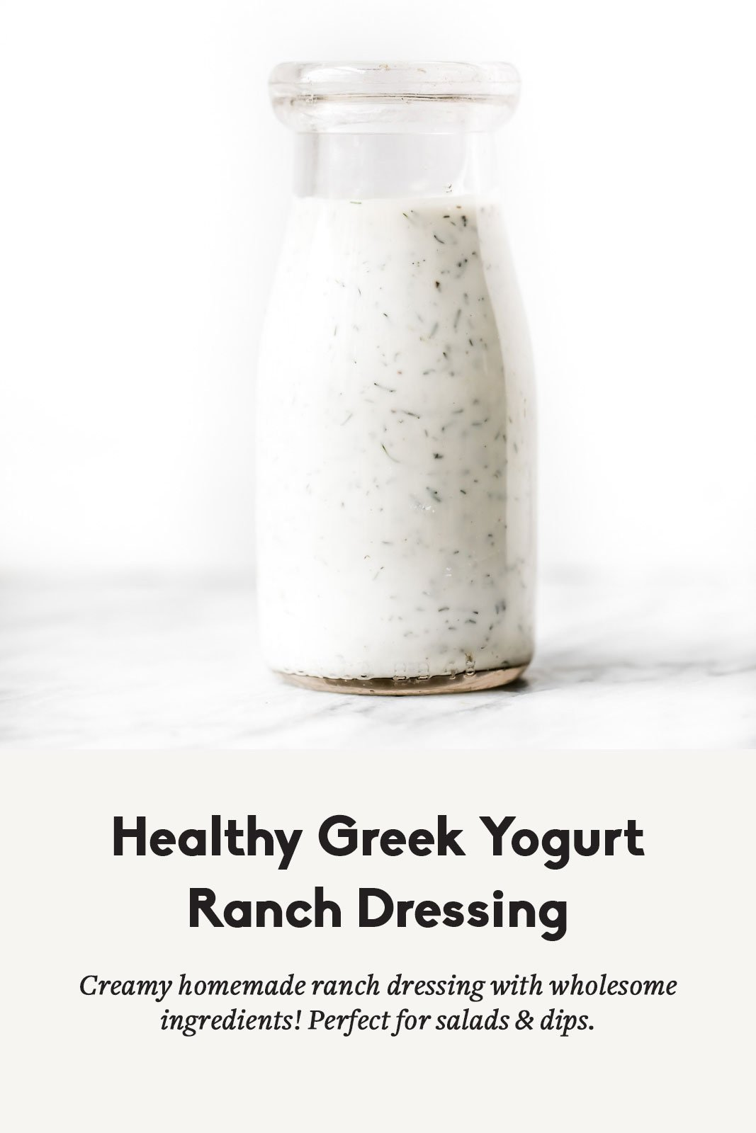 Healthy greek yogurt ranch dressing in a bottle