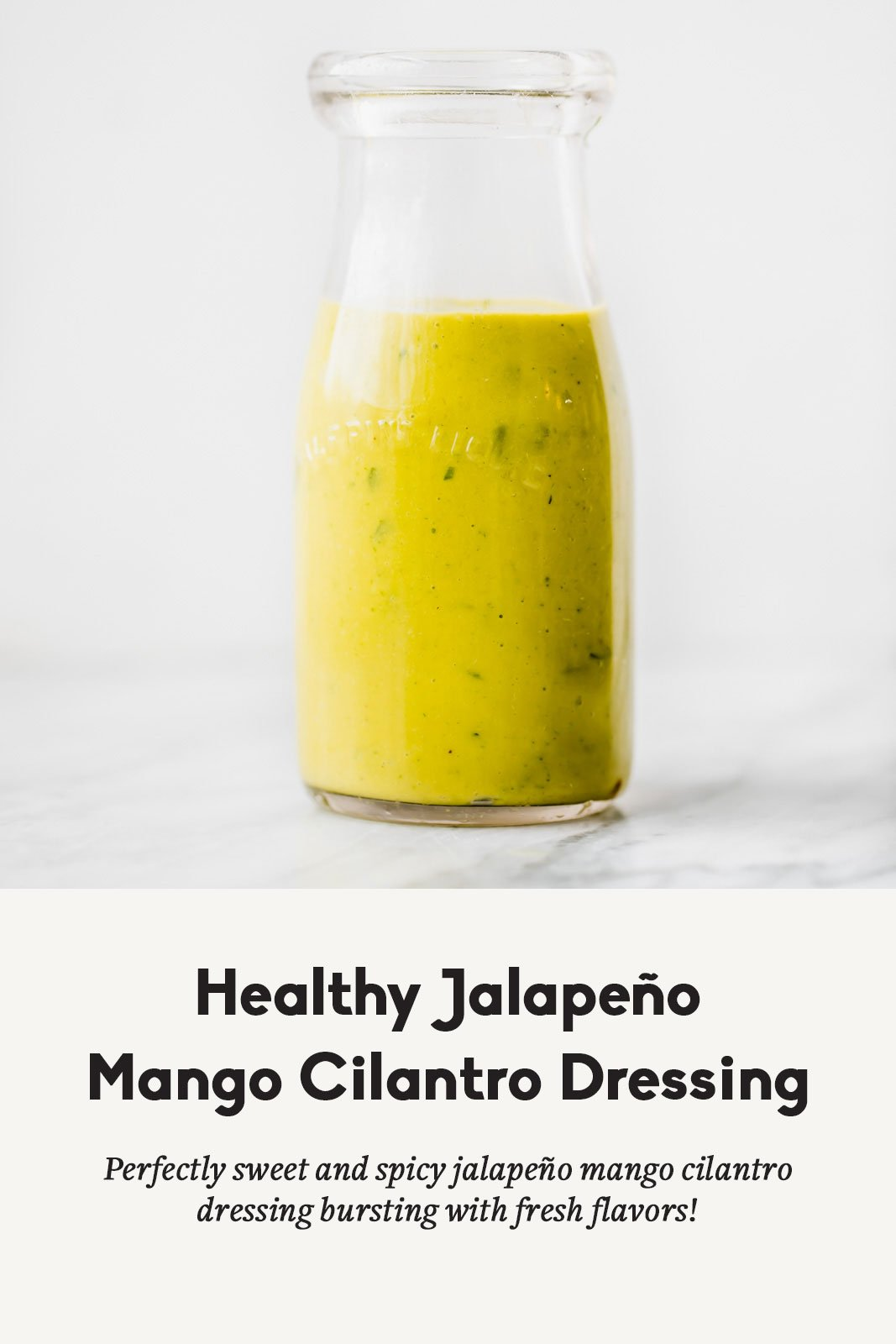 bottle of healthy jalapeno mango cilantro dressing