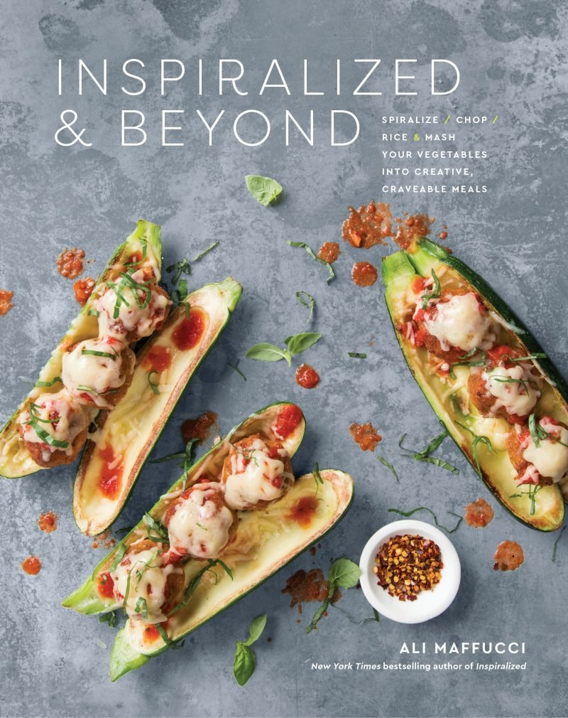 Inspiralized & Beyond Cookbook by Ali Maffucci