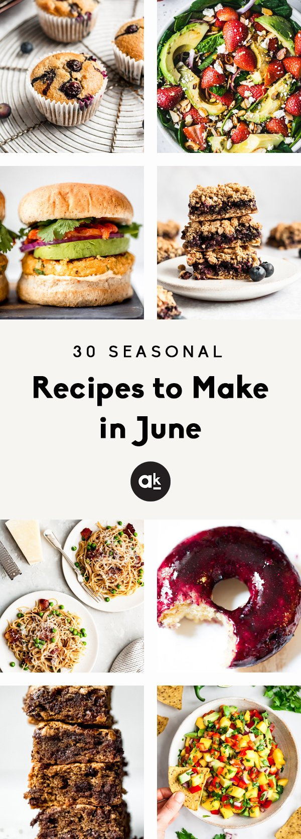 collage of seasonal recipes to make in june