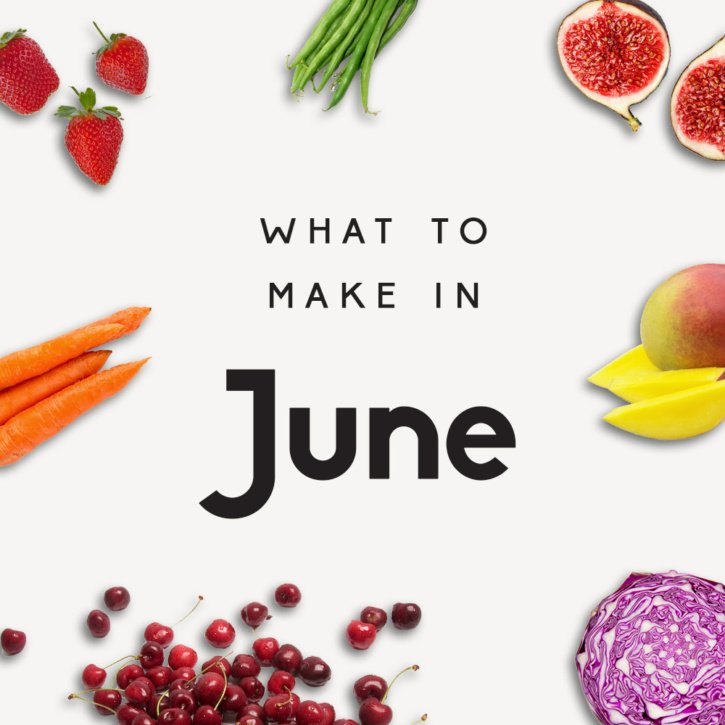 what to make in June graphic