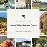 AK Travels: Rhone Valley, Southern France