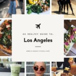 Ambitious Kitchen's Guide to Los Angeles