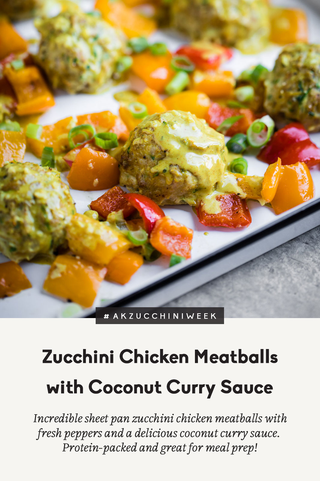Sheet pan zucchini chicken meatballs baked with gorgeous bell peppers and drizzled with a flavorful coconut curry sauce. This easy, delicious recipe is packed with protein and great for meal prep!