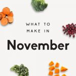 30 Comforting Recipes to Cook in November