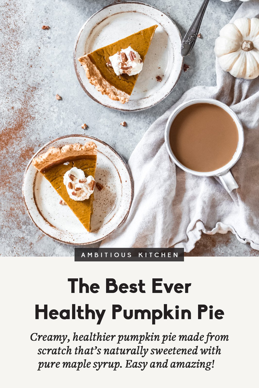 Creamy, healthier pumpkin pie from scratch that's naturally sweetened with pure maple syrup. This easy-to-make pumpkin pie recipe will knock your socks off! Serve with dairy free or regular ice cream, or a little whipped cream for a treat.