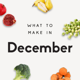 what to make in december text with produce