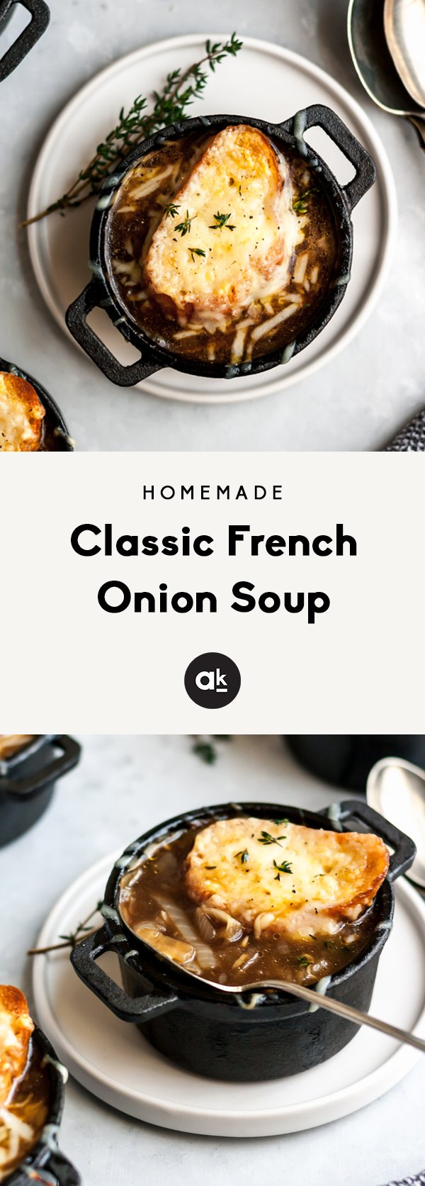 An incredible, classic french onion soup made with delicious caramelized onions, fresh herbs, a flavorful broth. Topped with gruyere cheese and a toasted slice of garlic french bread. You'll make this one again and again!