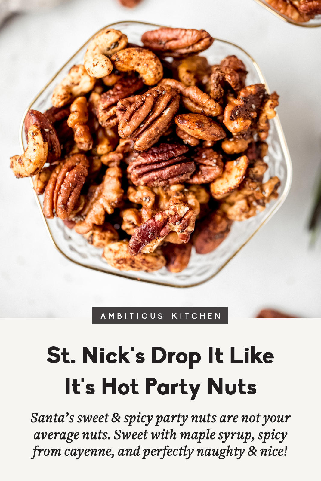 sweet and spicy nuts in a bowl with a title underneath