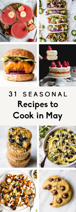 collage of seasonal recipes to cook in May