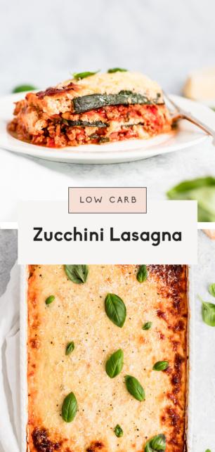 collage of a zucchini lasagna recipe