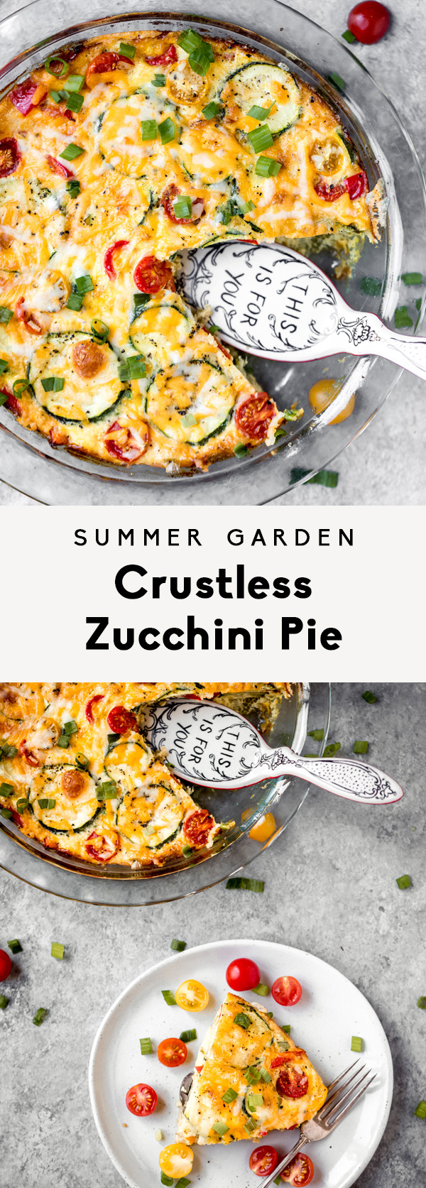 collage of summer garden crustless zucchini pie in a pie pan and on a plate