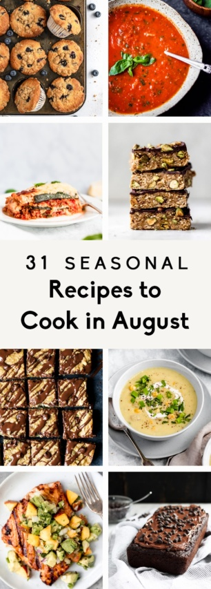 collage of healthy, seasonal recipes to cook in August
