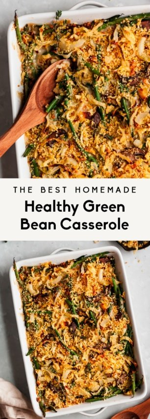 collage of the best homemade healthy green bean casserole
