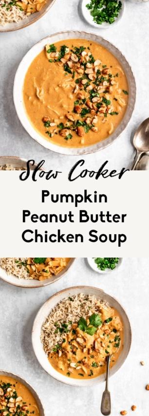 collage of pumpkin peanut butter chicken soup