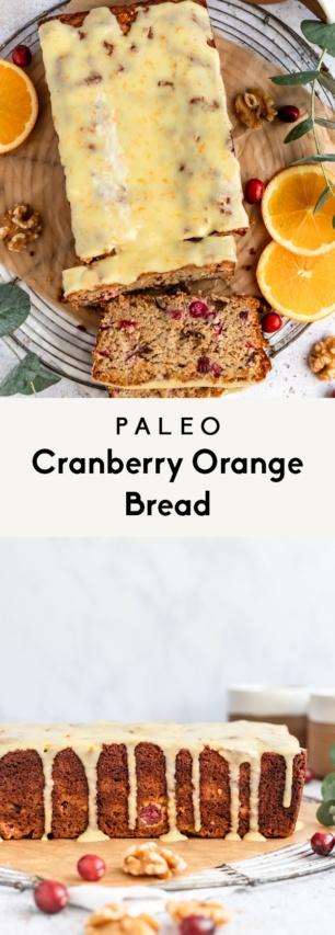 collage of paleo cranberry orange bread