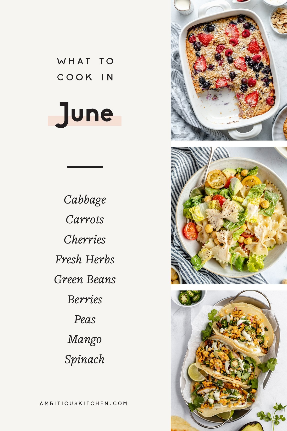 collage of seasonal recipes and produce to cook in june