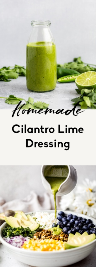 collage of homemade cilantro lime dressing