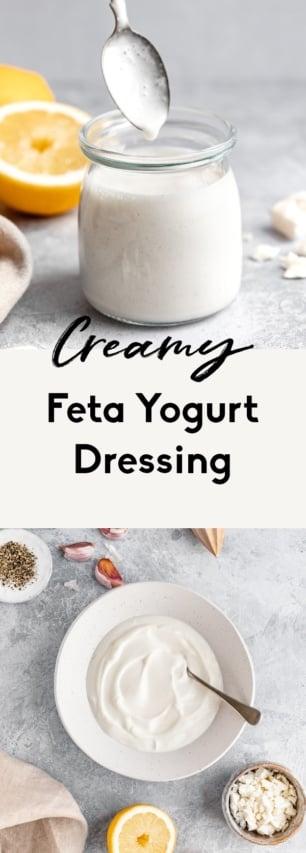 collage of easy feta yogurt dressing recipe