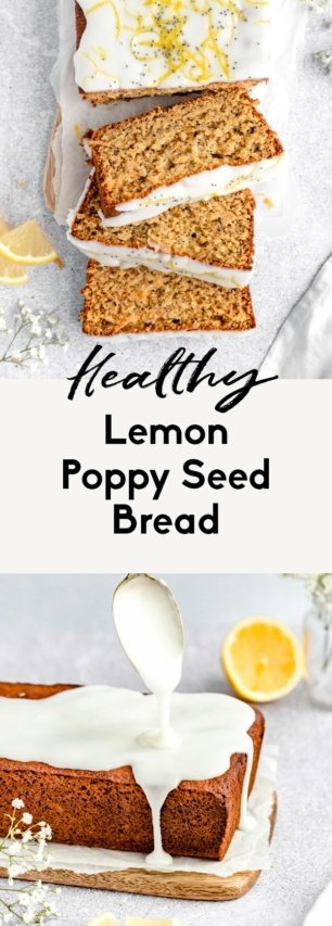 collage of healthy lemon poppy seed bread