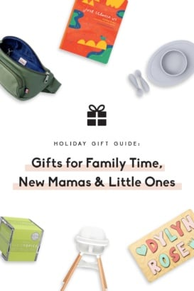 collage of gifts for new moms and family time
